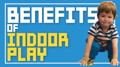 benefits of indoor play