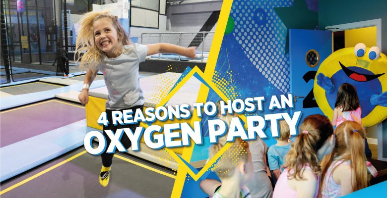 4 reasons to host a birthday party at Oxygen