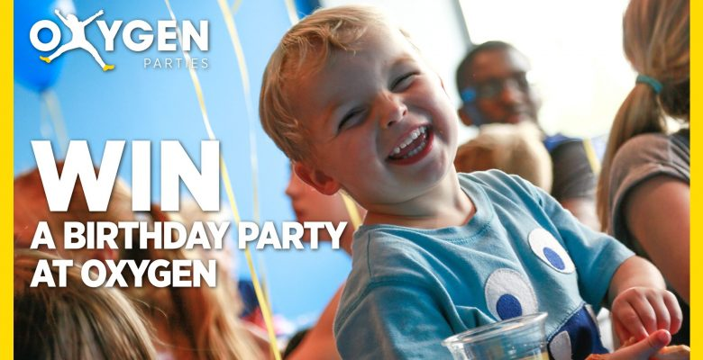 Win a Birthday Party at Oxygen!